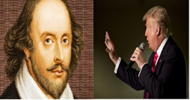 Trump wins and William Shakespeare returns back by the changeful reality.